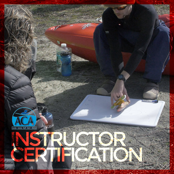 Aca Whitewater Instructor Certification H2o Dreams
